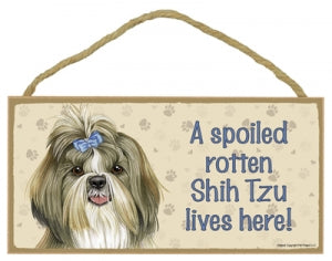 Shih Tzu- A house is not a home- Plaque