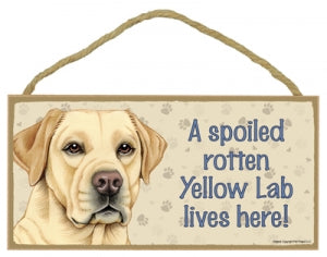 Yellow Lab - A house is not a home Plaque