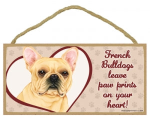 French Bulldog- Blonde -A house is not a home Plaque