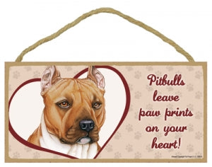 Pit bull - A house is not a home Plaque