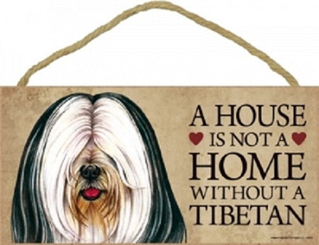 Tibetan Terrier Black & White a House is not a home plaque