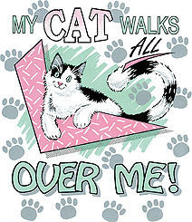 My cat walks ........ t-shirt