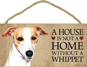 Whippet- A house is not a home plaque