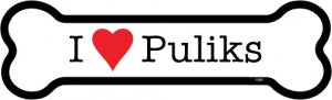 I love Puliks bone magnet