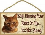 Don't blame your farts on me.....