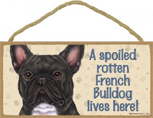 French Bulldog- Brindle- A house is not a home Plaque