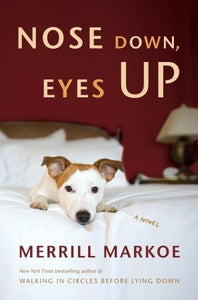 Nose Down, Eyes Up (Merrill Markoe)