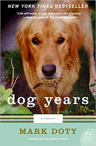 Dog Years: A Memoir (Mark Doty)