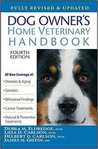 Dog Owner's Home Veterinary Handbook (Debra M. Eldredge)
