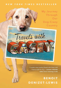 Travels With Casey (Benoit Denizet-Lewis)