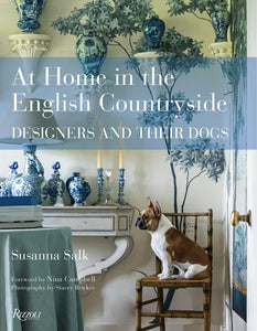 At Home in the English Countryside: Designers and Their Dogs (Susanna Salk)