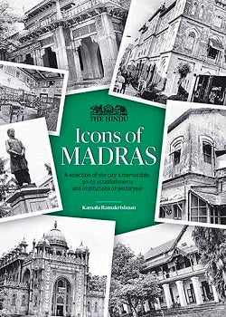 ICONS OF MADRAS - The Hindu Lounge
