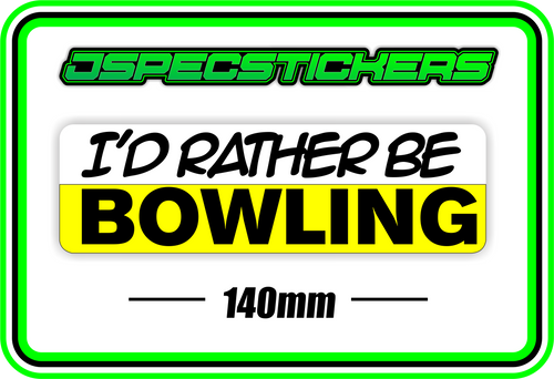 I'D RATHER BE BOWLING BUMPER STICKER - Jspec Stickers