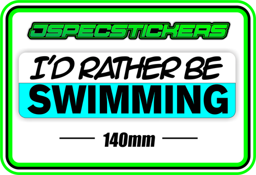 I'D RATHER BE SWIMMING BUMPER STICKER - Jspec Stickers