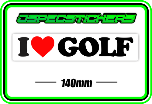I LOVE GOLF BUMPER STICKER - Jspec Stickers