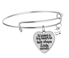 """It Take a Big Heart To Help Shape Little Minds"" Teacher Bracelet"