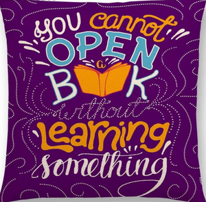 You Cannot Open A Book Without Learning Something Pillow case