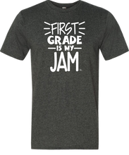 1st Grade Is My Jam Grade Level Tee