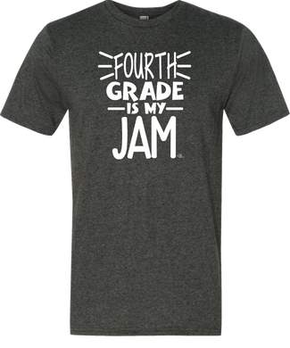 4th Grade Is My Jam Grade Level Tee