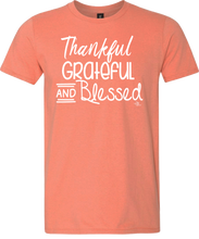 Thankful Grateful and Blessed Tee