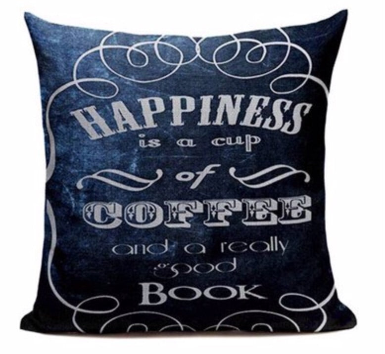 Happiness Is A Cup Of Coffee And A Good Book Pillow Case