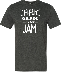 5th Grade Is My Jam Grade Level Tee