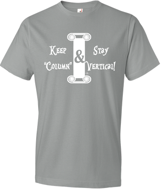 Keep Column & Stay Vertical Tee