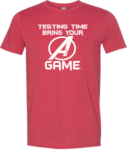 "Bring Your ""A"" Game Testing Tee"