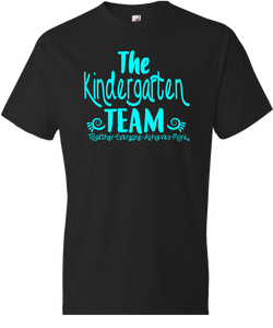 The Kindergarten Team Grade Level Tee