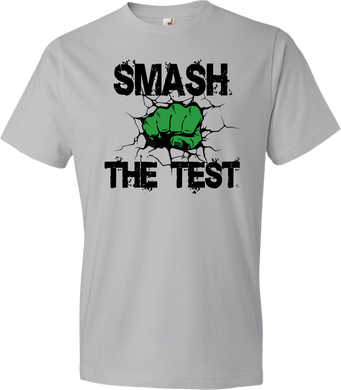 Smash The Test Testing Tee