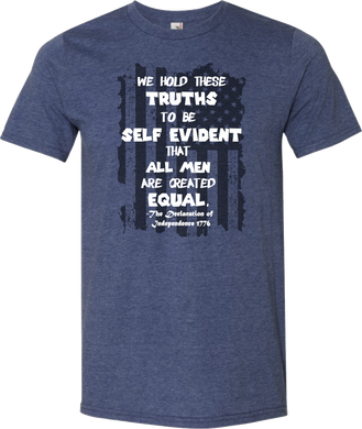 We Hold These Truths To Be Self Evident That All Men Are Created Equal Youth Tee