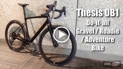 Watch now: the Thesis OB1 at NABHS by Gravel Cyclist
