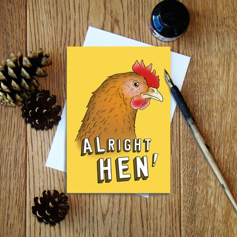 Alright Hen greeting card
