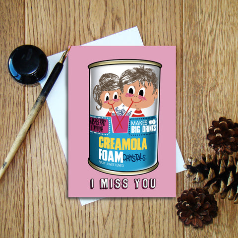 I Miss You (Creamola Foam) greeting card