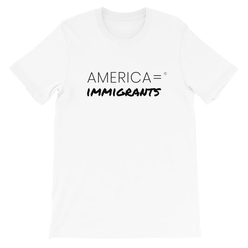 America = ®  Immigrants T-shirt | Unisex Social Justice T-shirts