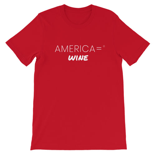 America = ®  Wine T-shirt | Unisex Humor & Fun T-shirts