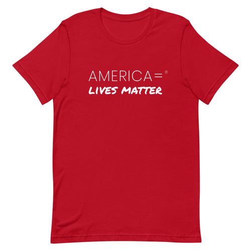 America = ®  Lives Matter T-shirt | Unisex Social Justice T-shirts