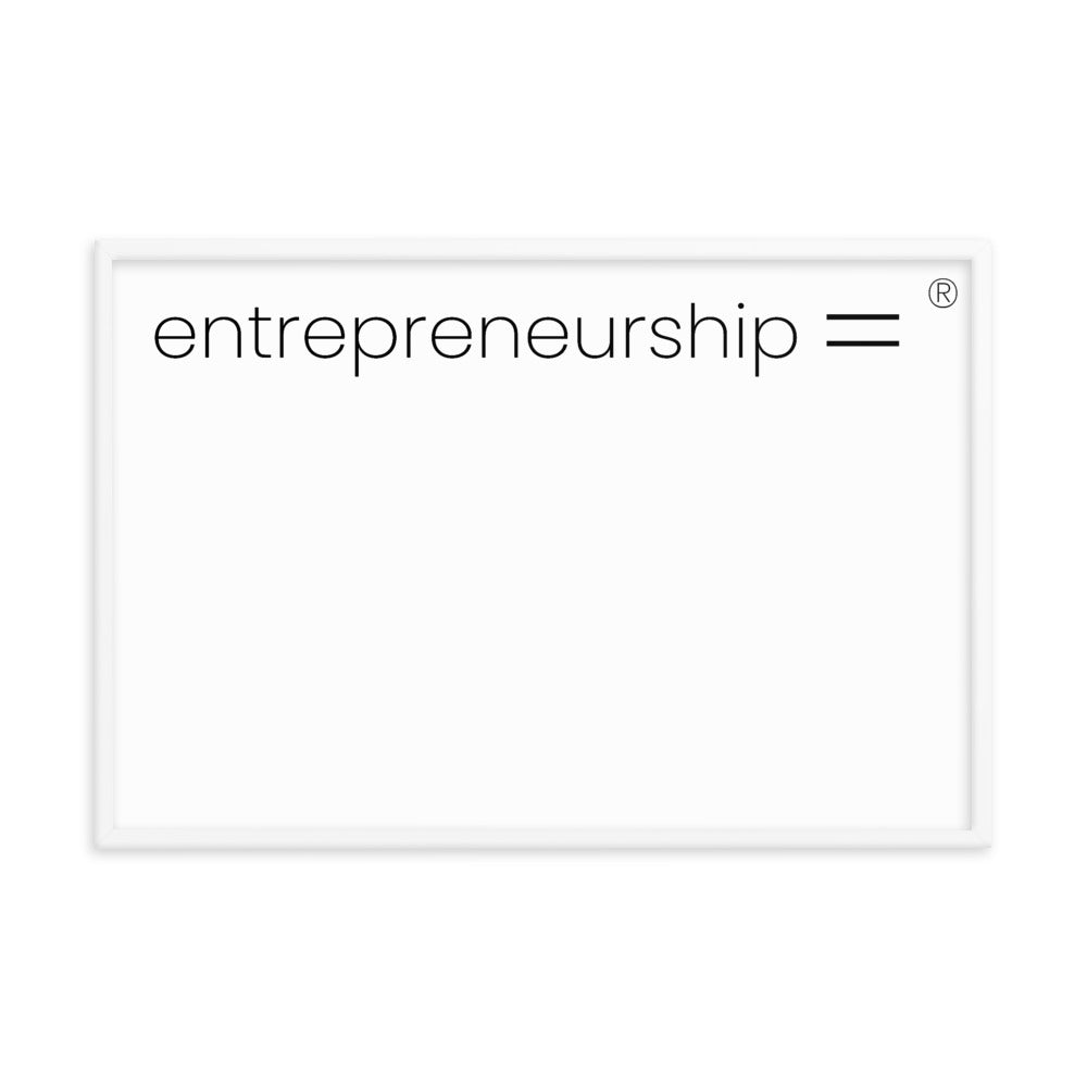 Entrepreneurship =