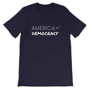 America = ® Democracy T-shirt | Unisex Social Justice T-shirts