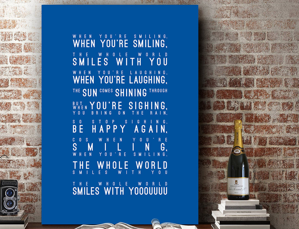 When Your're Smiling, Leicester City Inspired Lyrics Football Anthems Print