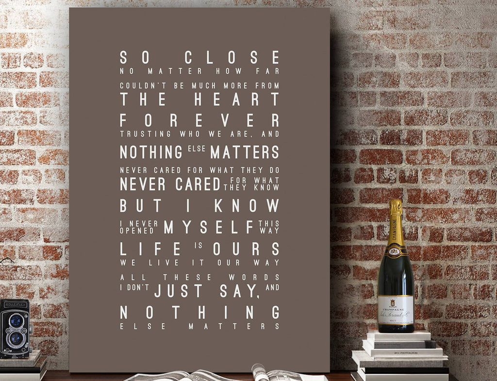 METALLICA Nothing Else Matters Inspired Lyrics Typography Print