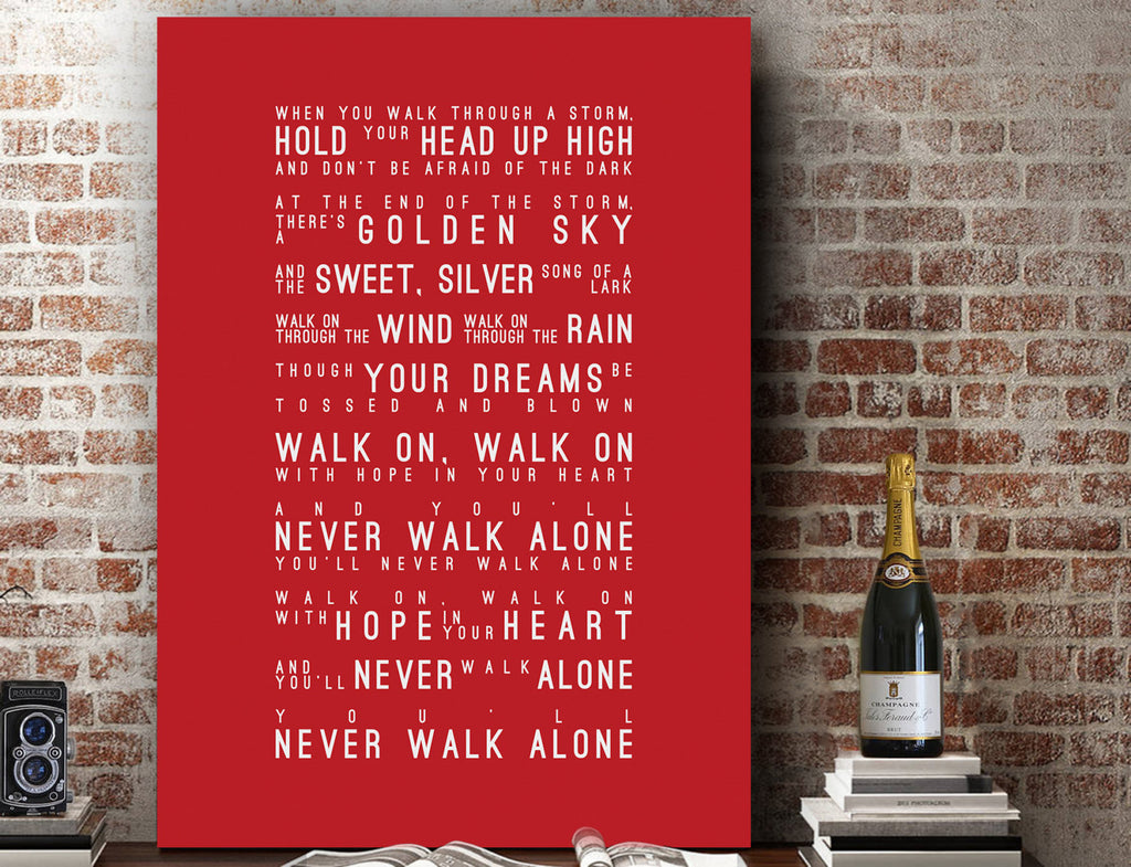 You'll Never Walk Alone Lyrics, Liverpool FC Celtic Dortmund Inspired Lyrics Football Anthems Print
