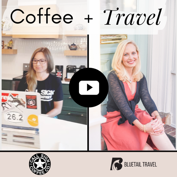 The Joy of the Journey: Coffee + Travel