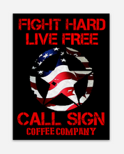 FIGHT HARD, LIVE FREE Decal