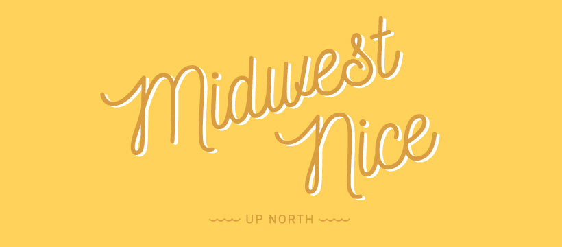 Midwest Nice. Digital Download.