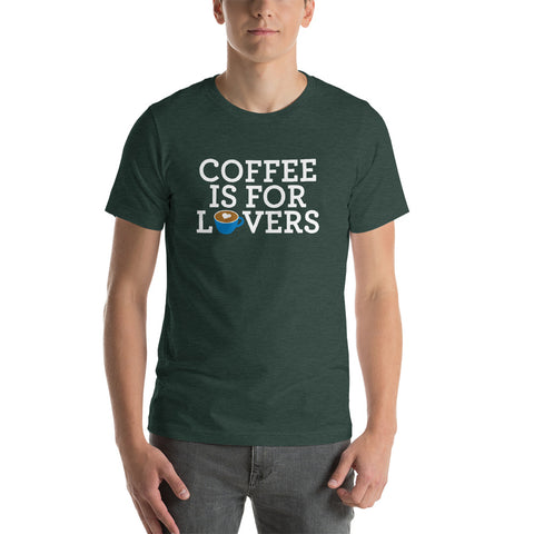 Coffee is for Lovers Unisex T-Shirt (Blue Cup)
