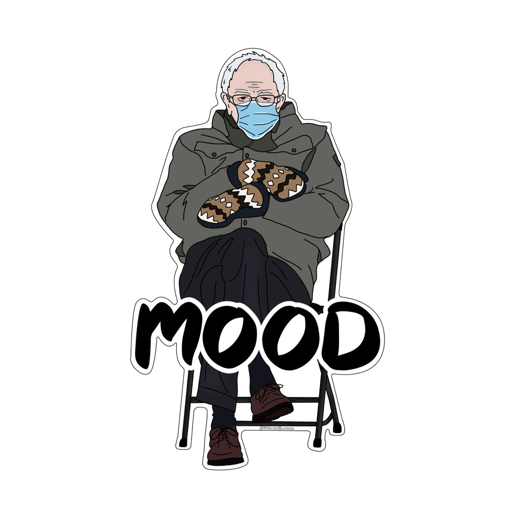 Shop the Bernie Mood meme sticker in Canada. It's definitely a mood. This vinyl sticker is ideal for laptops, cells phones, notebooks, or cold metal surface. Super fun and a hilarious gift addition or a little present to add to a card. We love Bernie and will stick this baby everywhere.