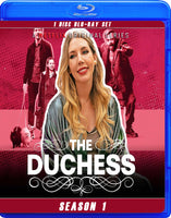 Duchess, The - Season 1
