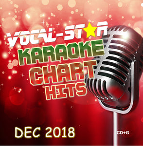 VOCAL-STAR DECEMBER 2018 CHART HITS CDG DISC - 18 SONGS