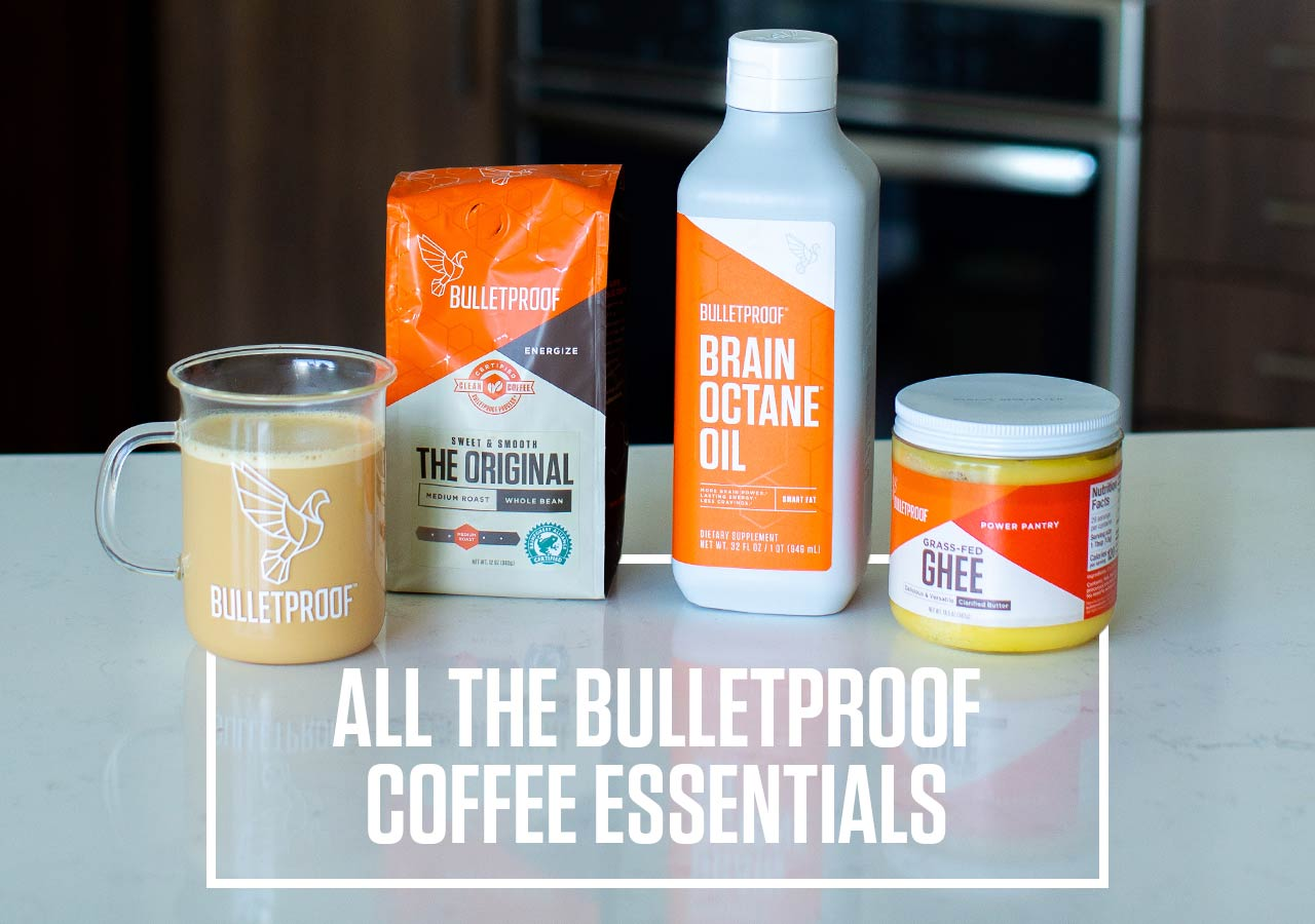 All the Bulletproof Coffee Essentials